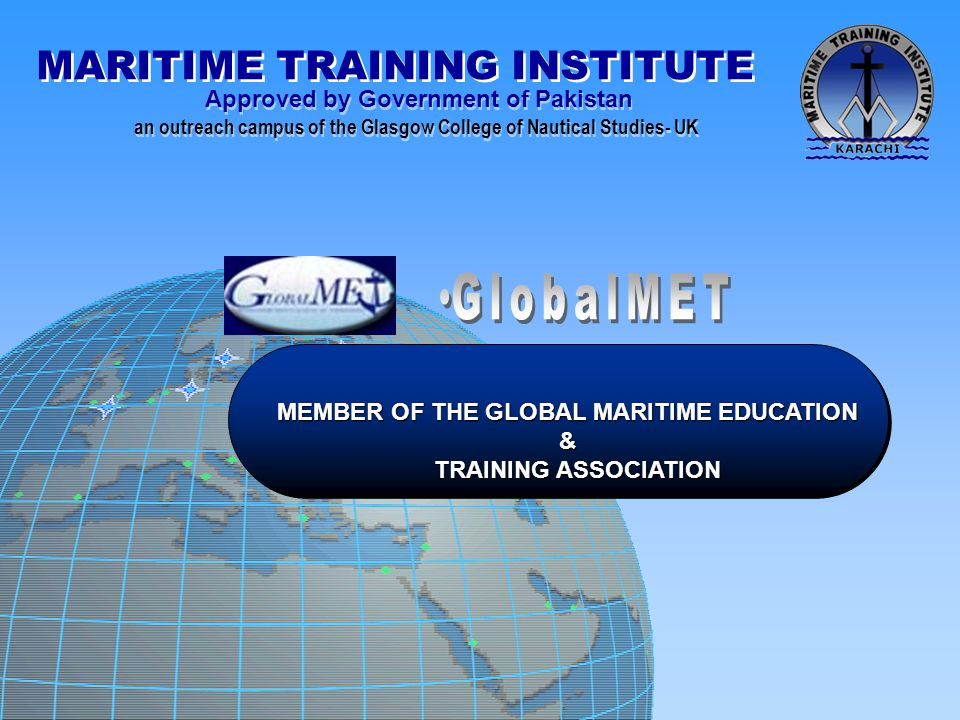 MEMBER OF THE GLOBAL MARITIME EDUCATION