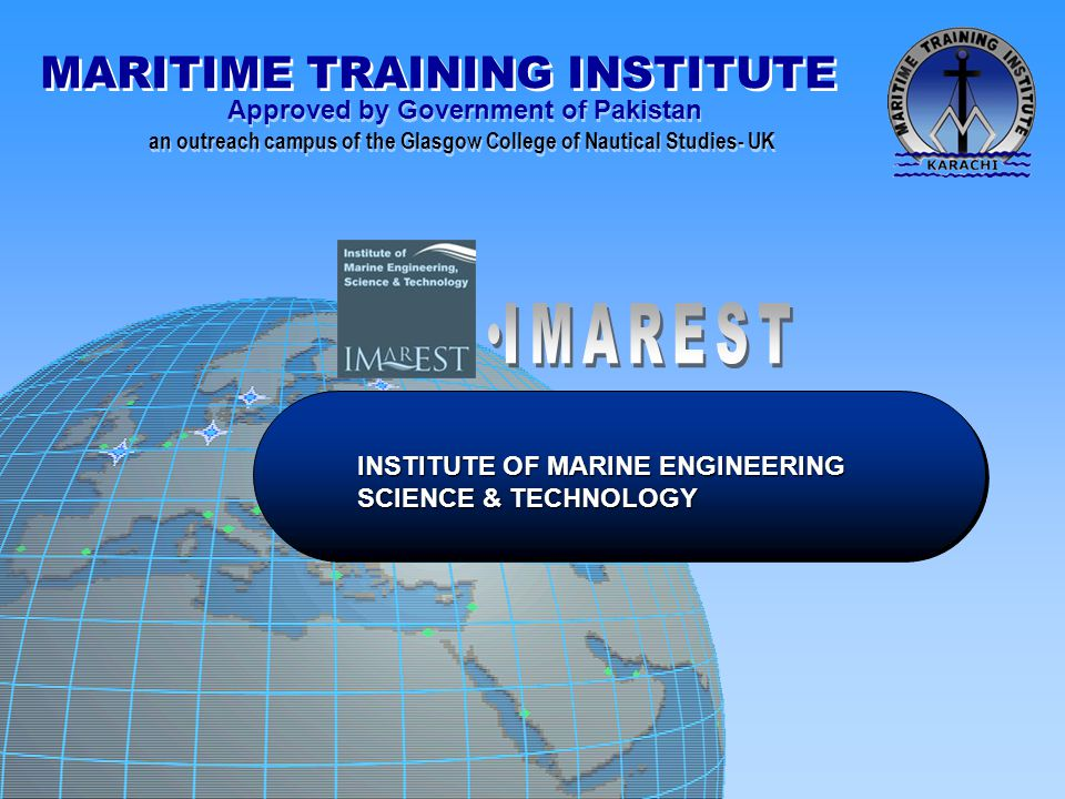 IMAREST INSTITUTE OF MARINE ENGINEERING SCIENCE & TECHNOLOGY