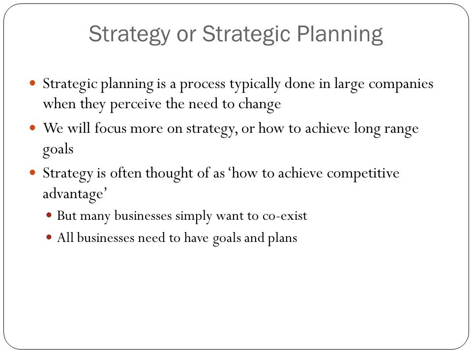 Strategy or Strategic Planning
