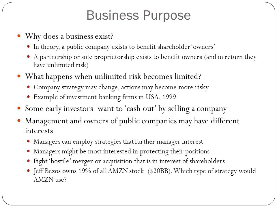 Business Purpose Why does a business exist