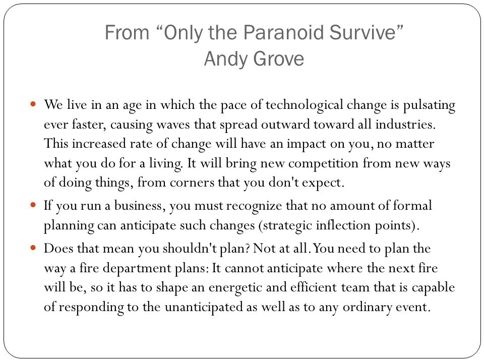 From Only the Paranoid Survive Andy Grove