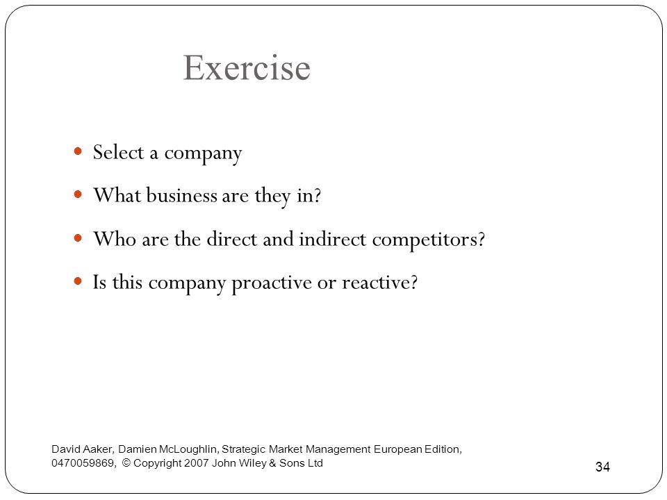 Exercise Select a company What business are they in