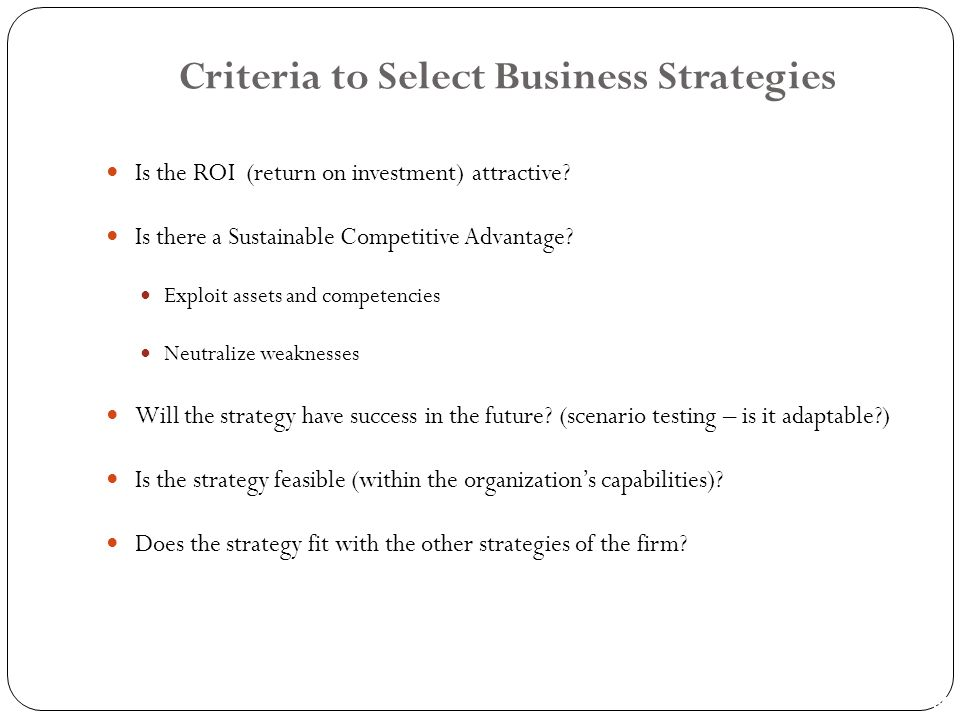 Criteria to Select Business Strategies