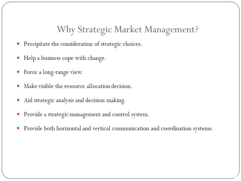 Why Strategic Market Management