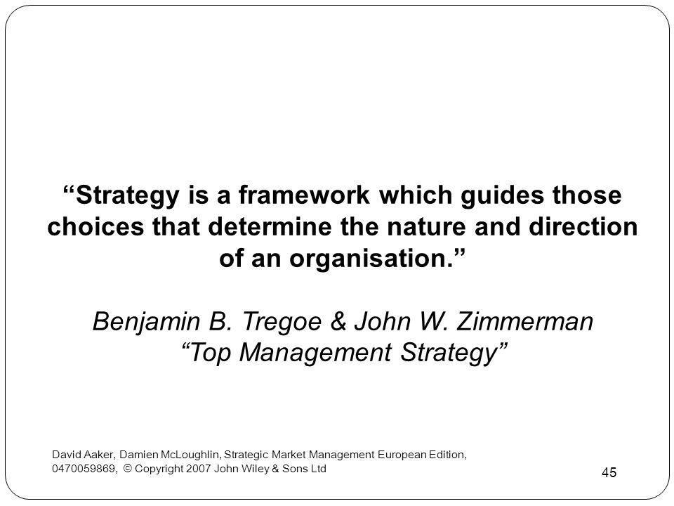 Benjamin B. Tregoe & John W. Zimmerman Top Management Strategy