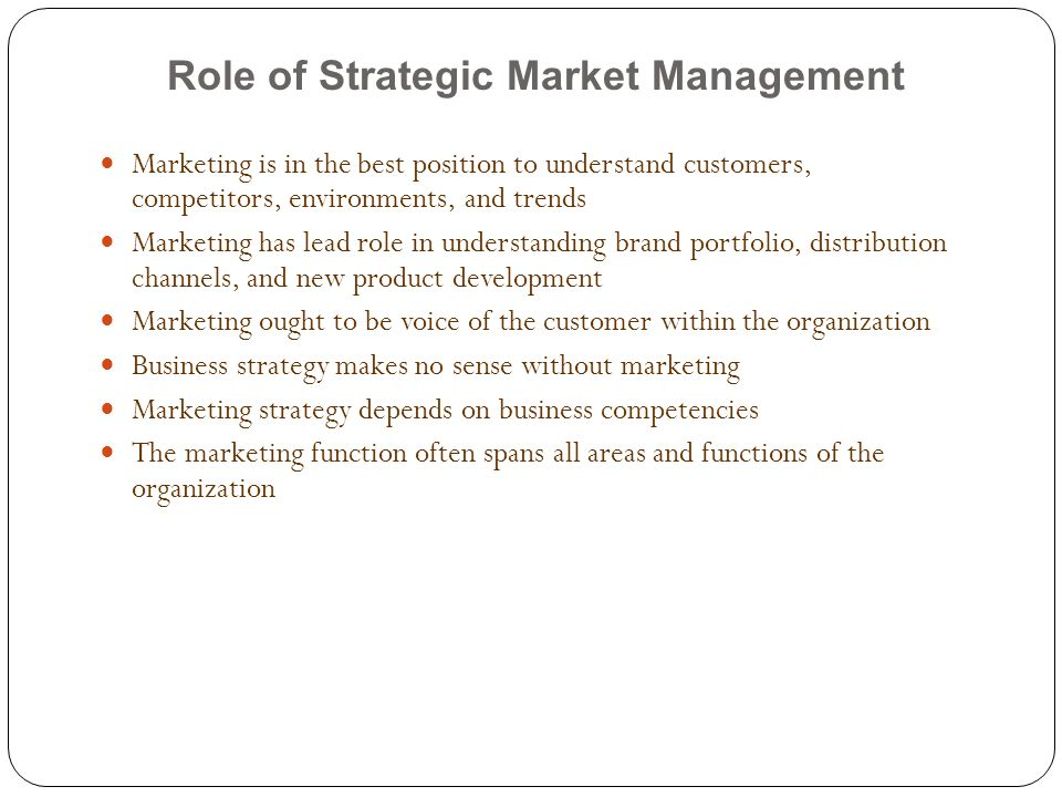 Role of Strategic Market Management