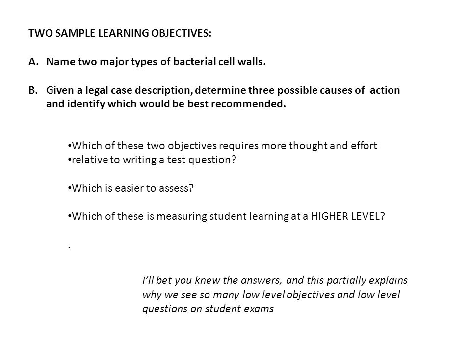 TWO SAMPLE LEARNING OBJECTIVES: