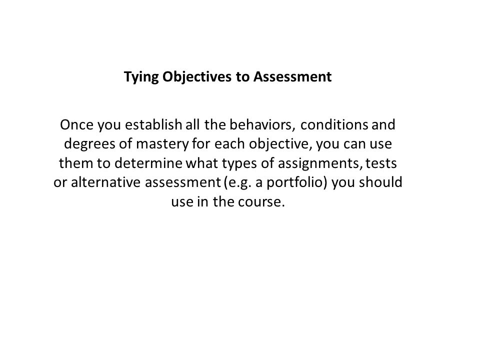 Tying Objectives to Assessment