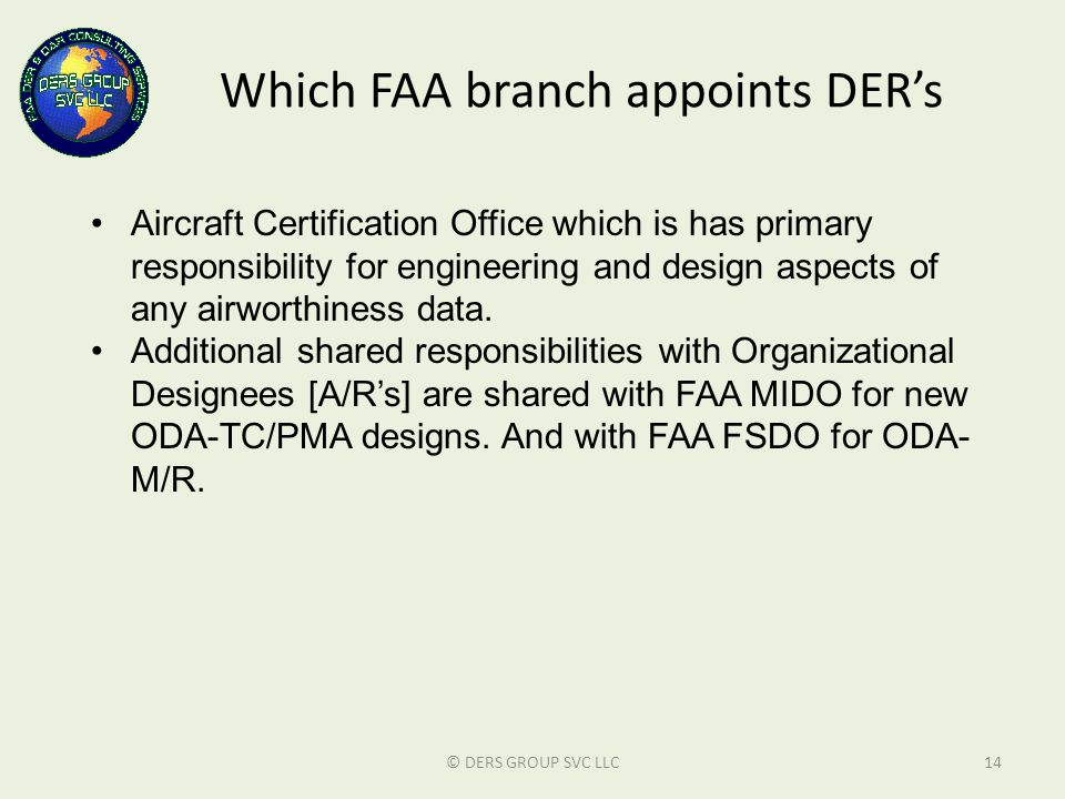 Which FAA branch appoints DER's