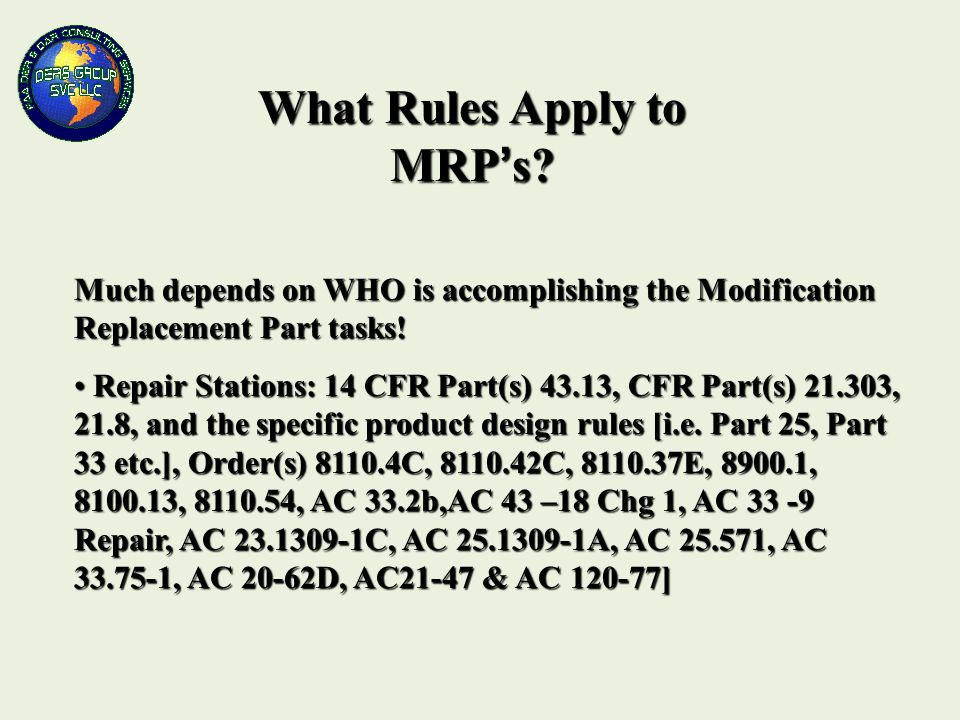 What Rules Apply to MRP's