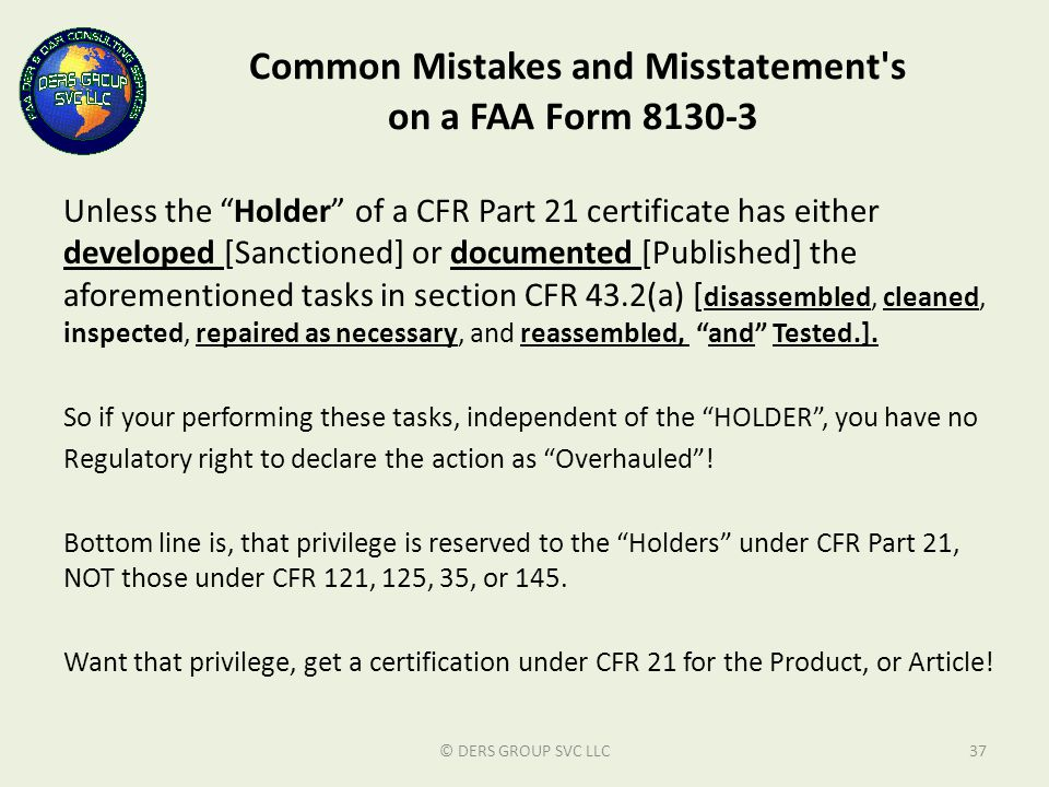 Common Mistakes and Misstatement s on a FAA Form 8130-3