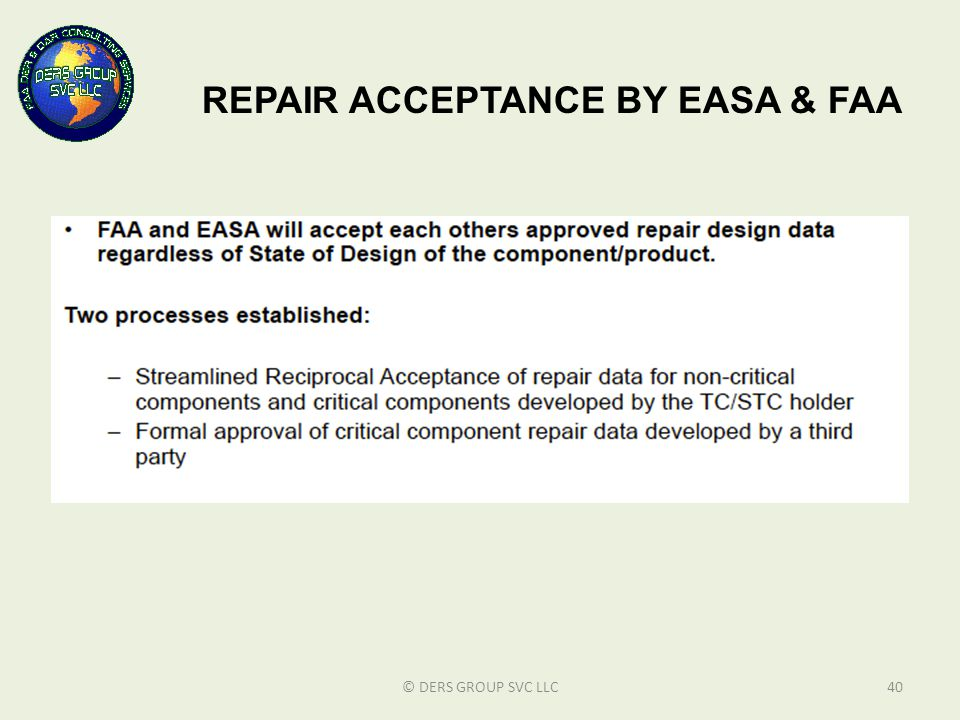 REPAIR ACCEPTANCE BY EASA & FAA