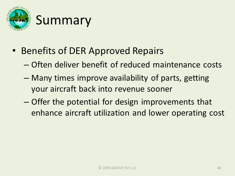 Summary Benefits of DER Approved Repairs