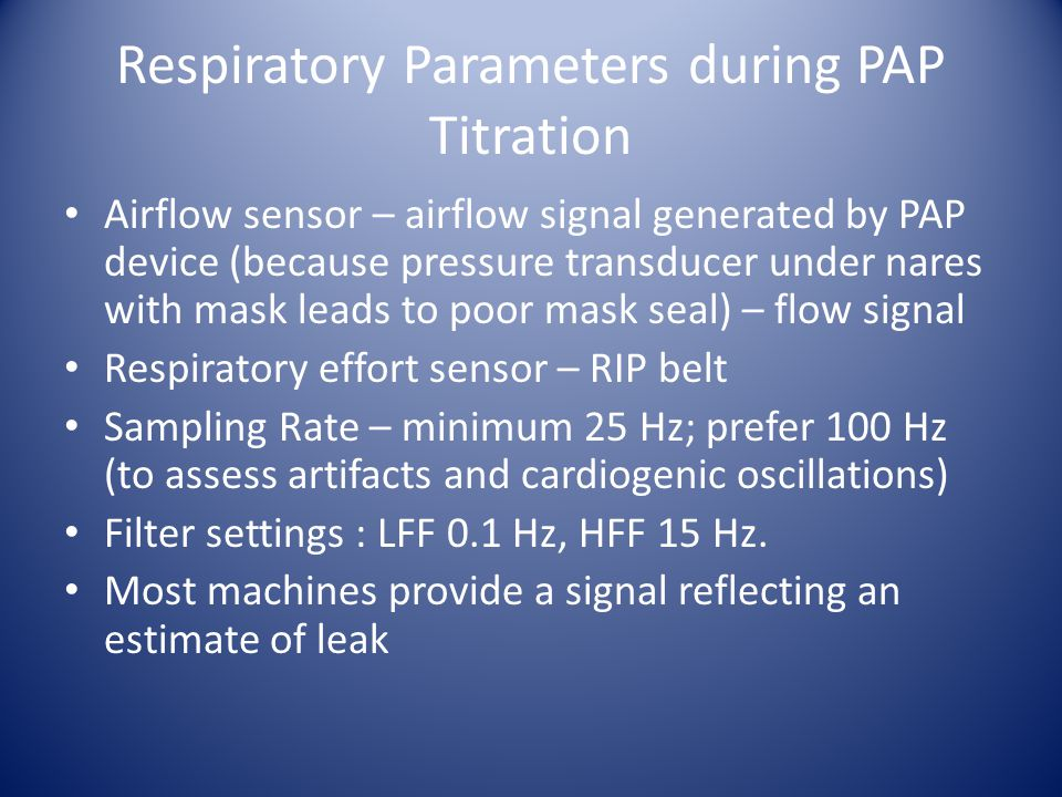 Respiratory Parameters during PAP Titration