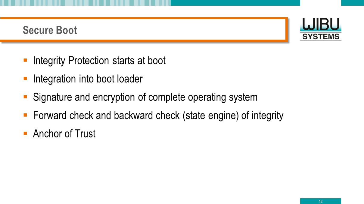 Integrity Protection starts at boot Integration into boot loader