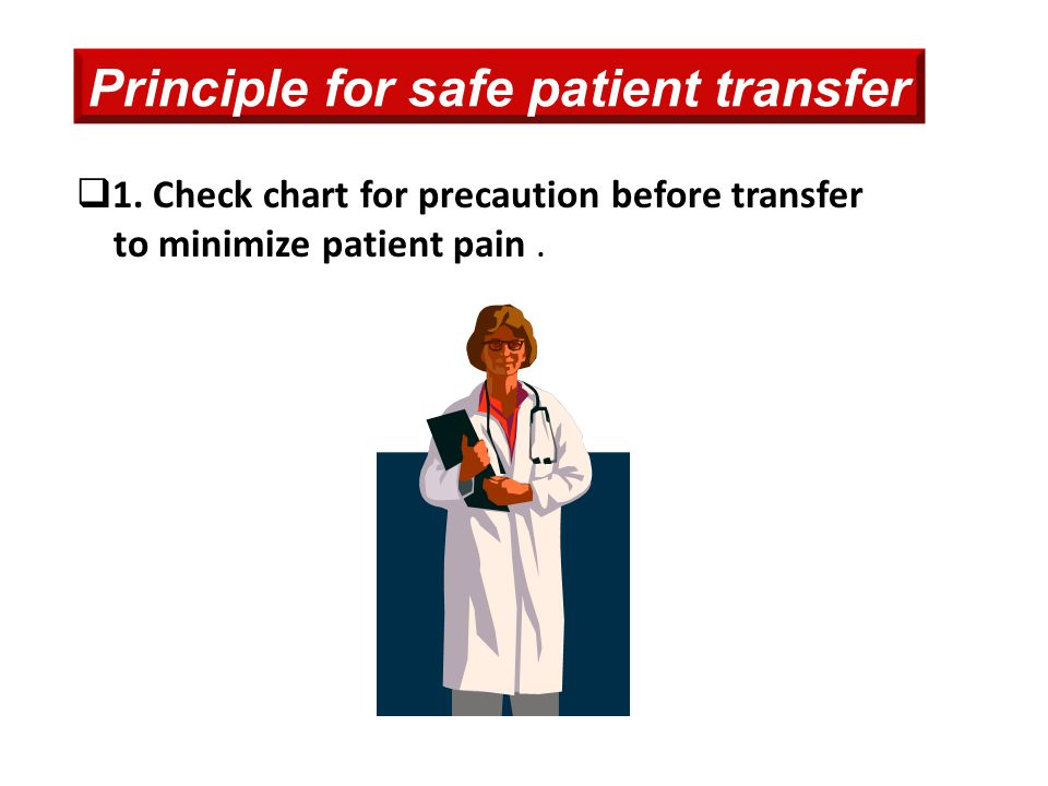 Principle for safe patient transfer
