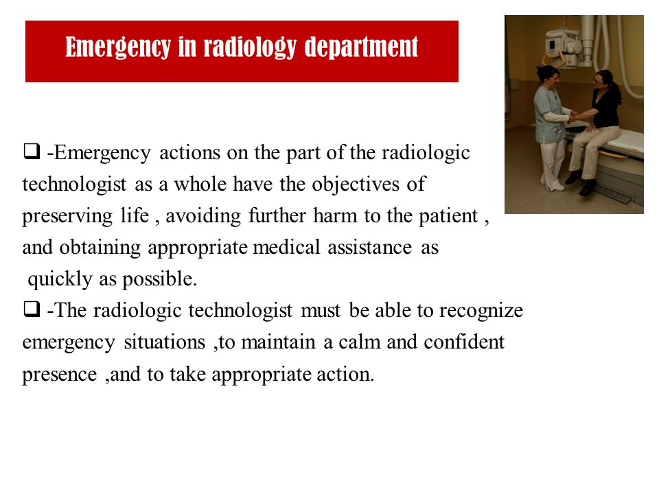 Emergency in radiology department