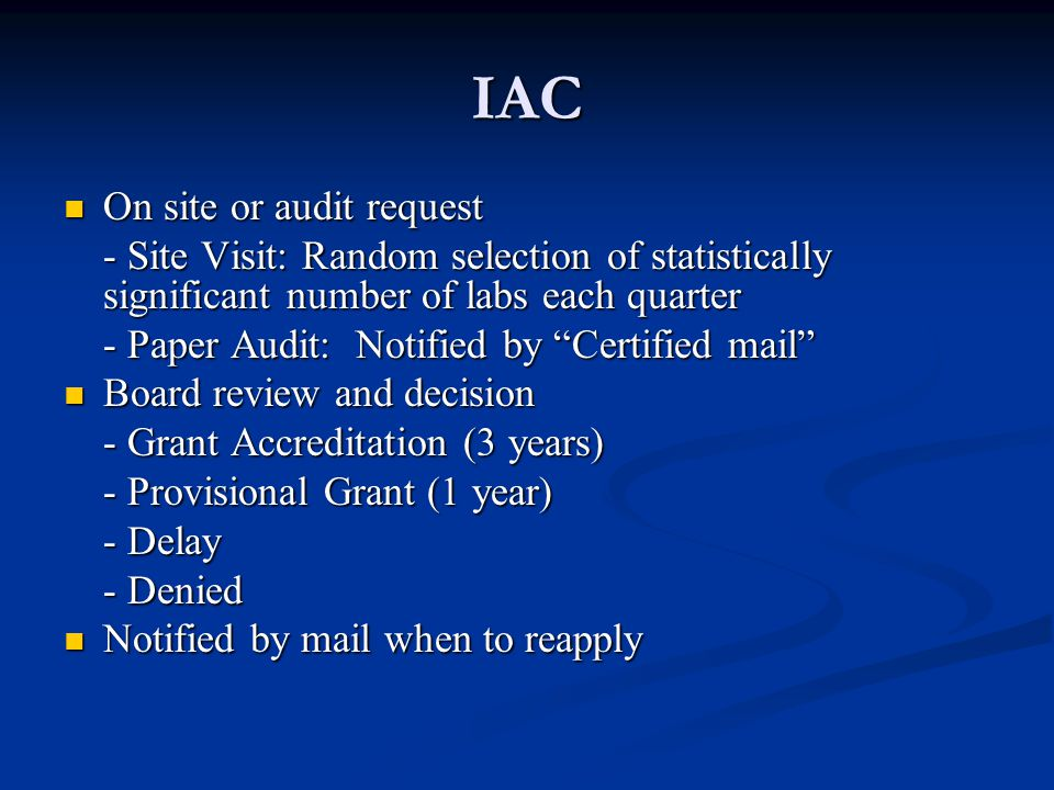 IAC On site or audit request