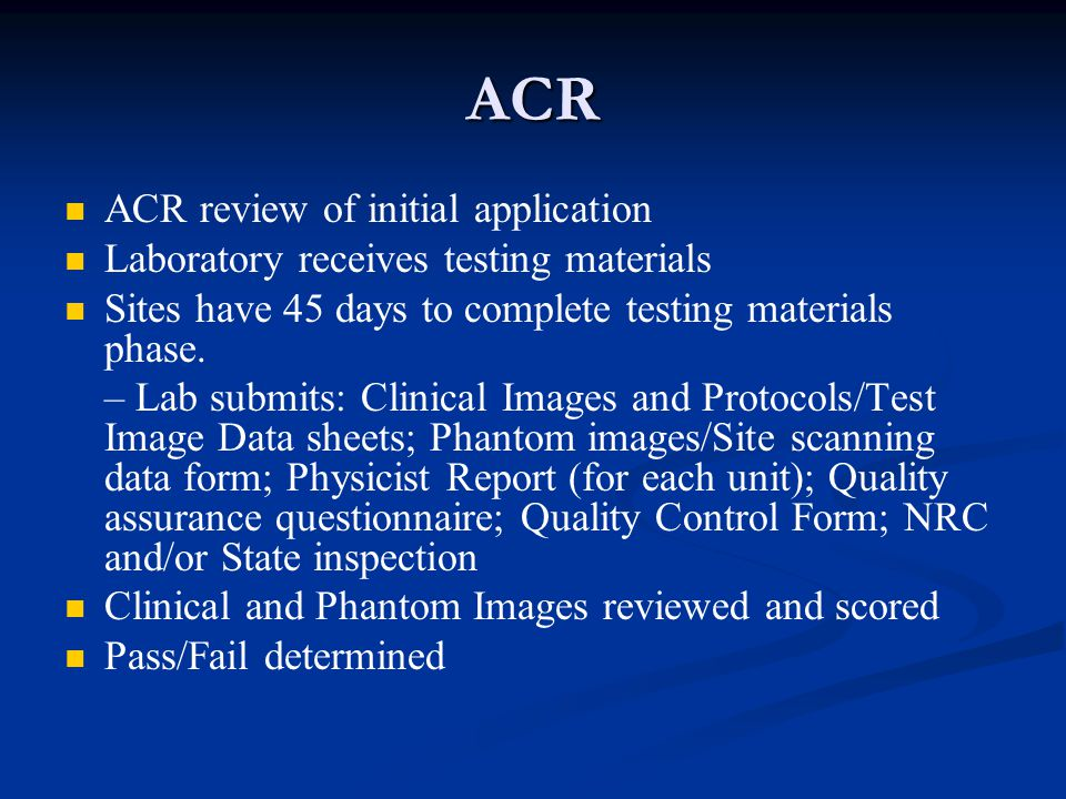 ACR ACR review of initial application