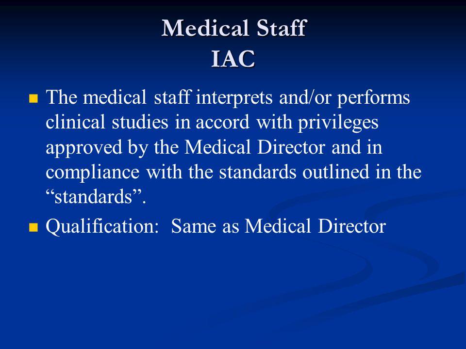 Medical Staff IAC