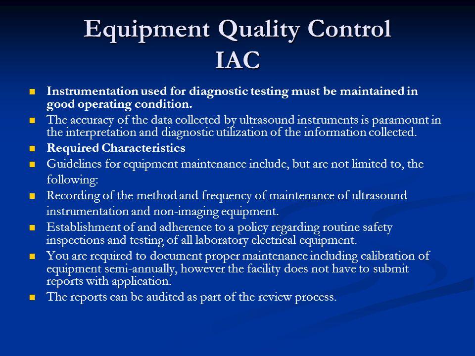 Equipment Quality Control IAC