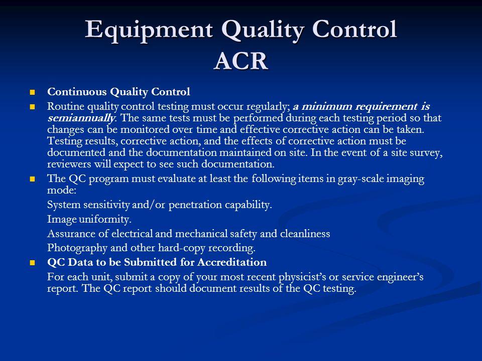 Equipment Quality Control ACR