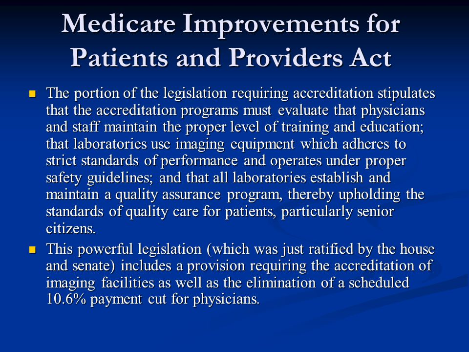 Medicare Improvements for Patients and Providers Act