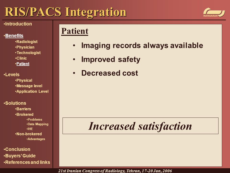 RIS/PACS Integration Increased satisfaction Patient