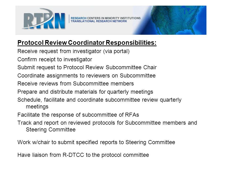 Protocol Review Coordinator Responsibilities: