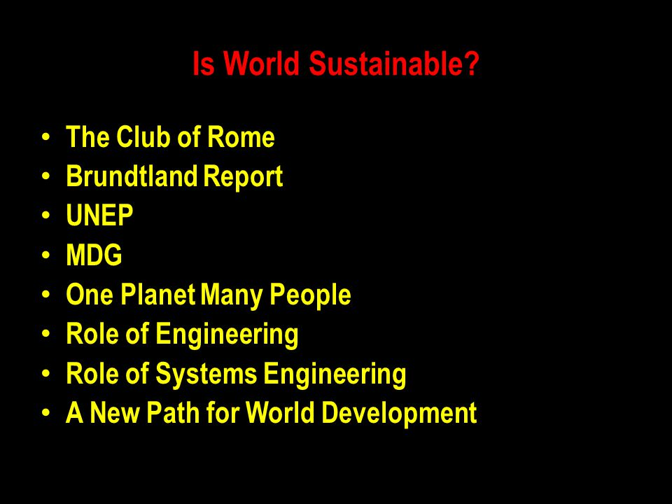 Is World Sustainable The Club of Rome Brundtland Report UNEP MDG