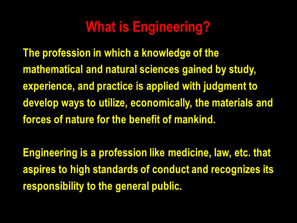What is Engineering The profession in which a knowledge of the