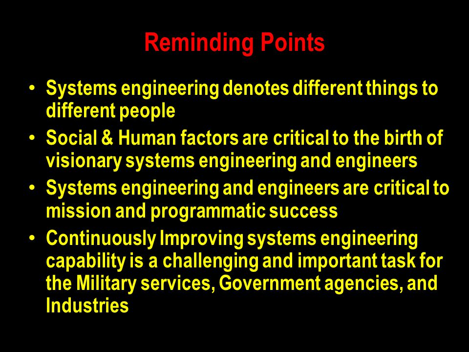 Reminding Points Systems engineering denotes different things to different people.