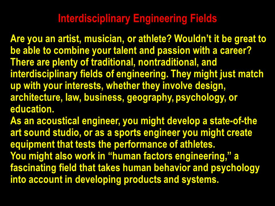 Interdisciplinary Engineering Fields