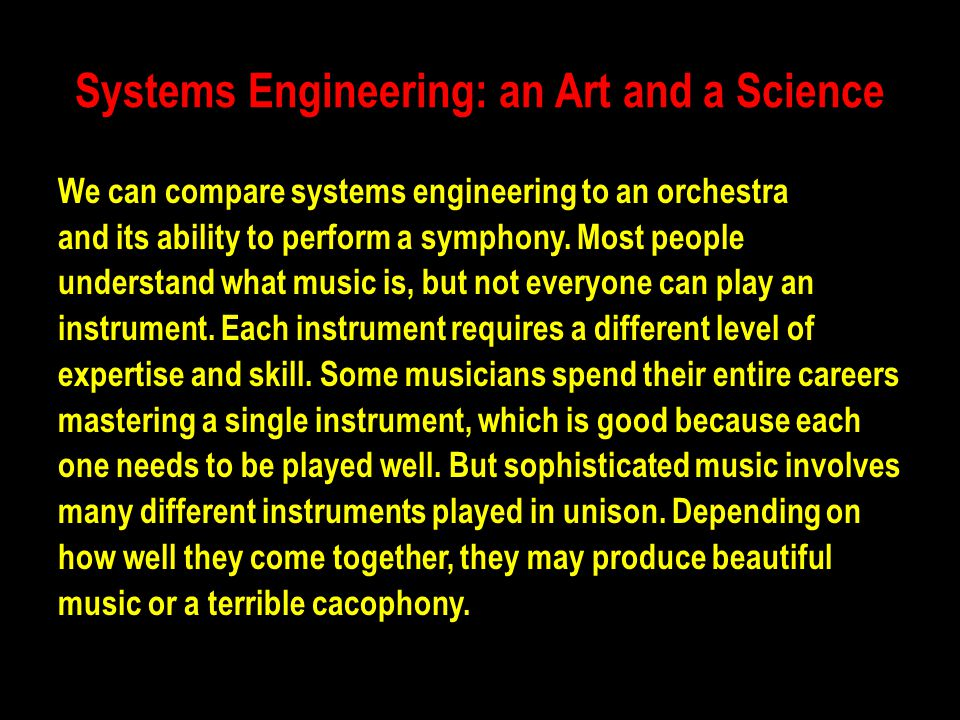 Systems Engineering: an Art and a Science