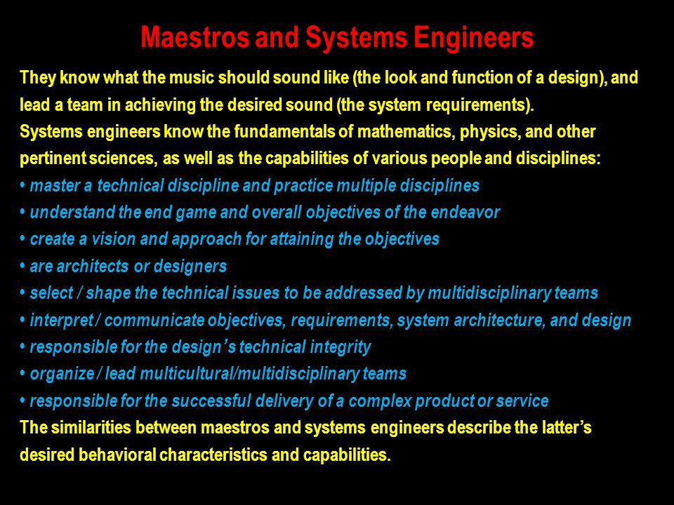 Maestros and Systems Engineers