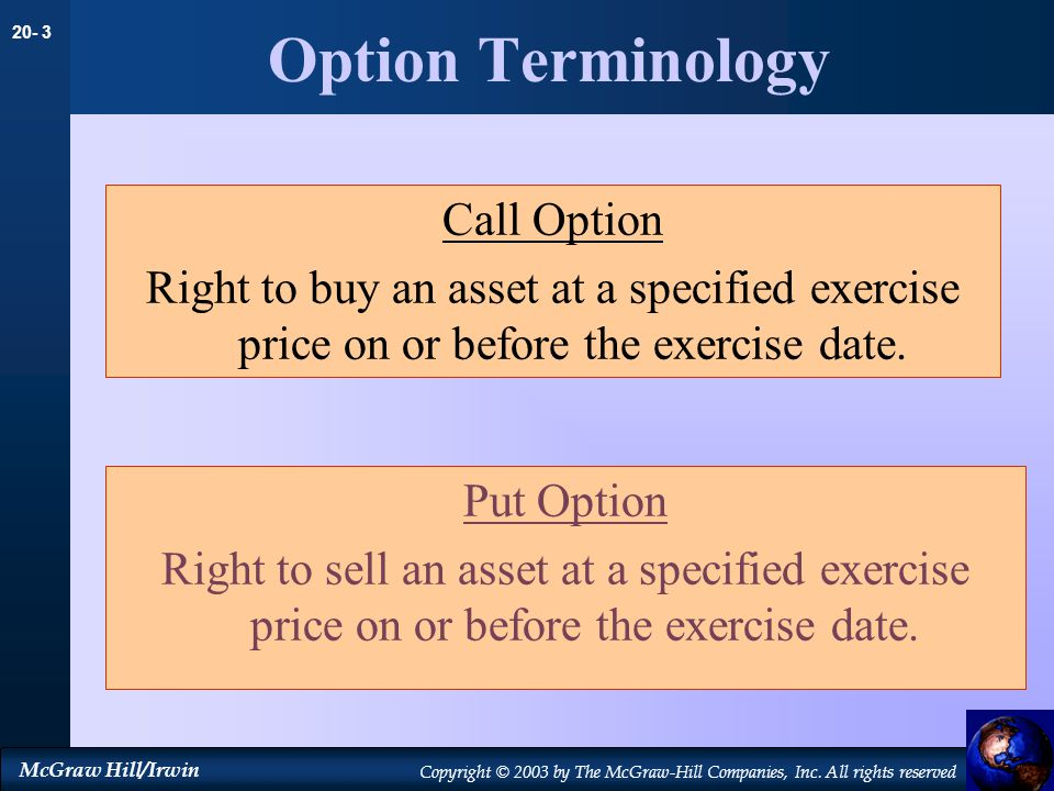 Option Terminology Call Option