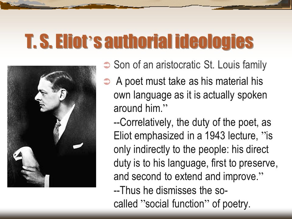 T. S. Eliot's authorial ideologies