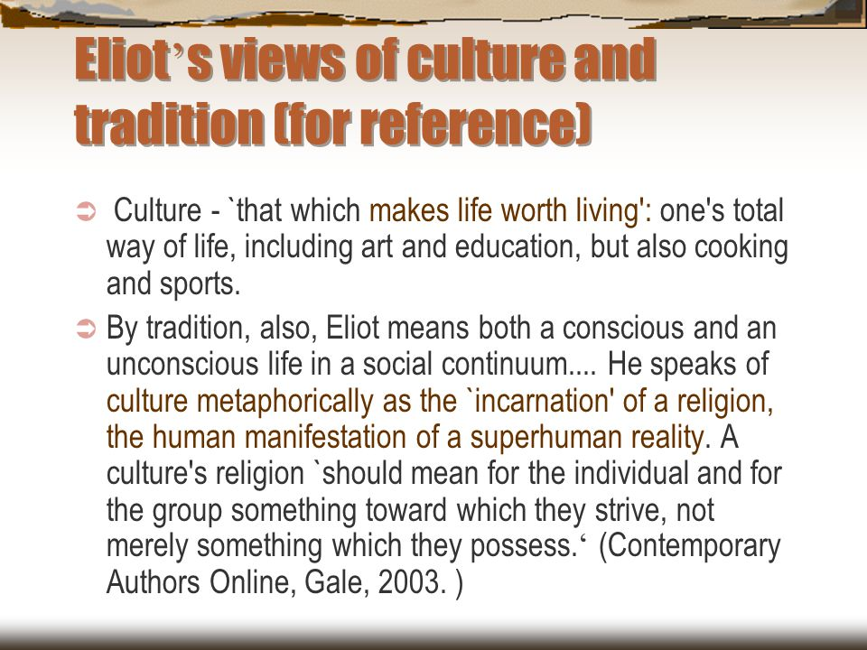 Eliot's views of culture and tradition (for reference)