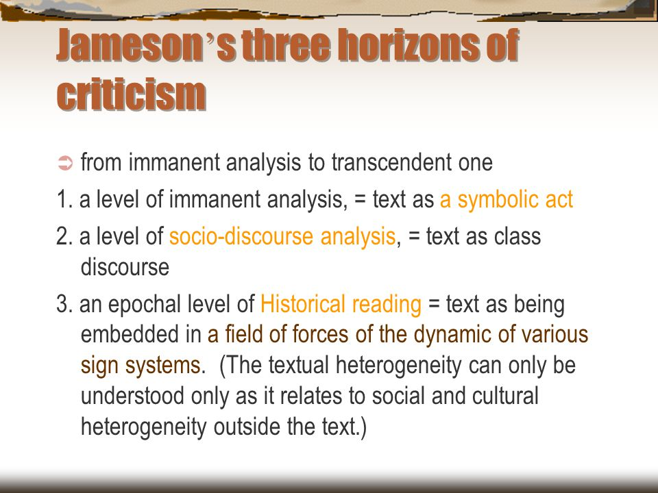 Jameson's three horizons of criticism