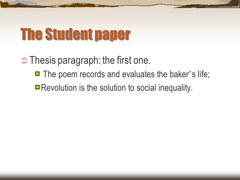 The Student paper Thesis paragraph: the first one.