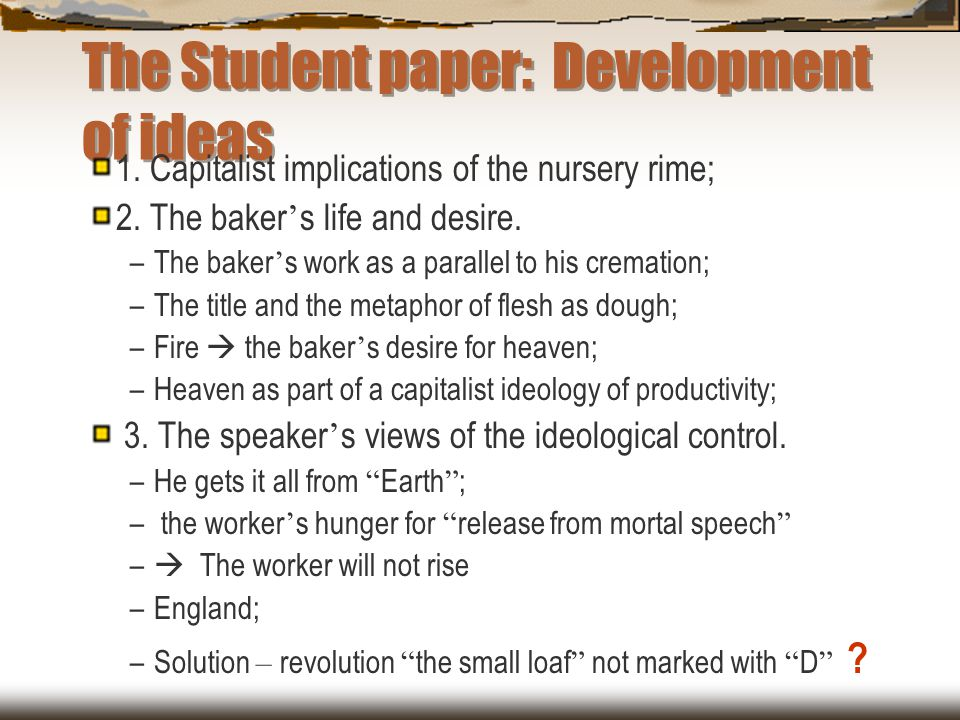 The Student paper: Development of ideas