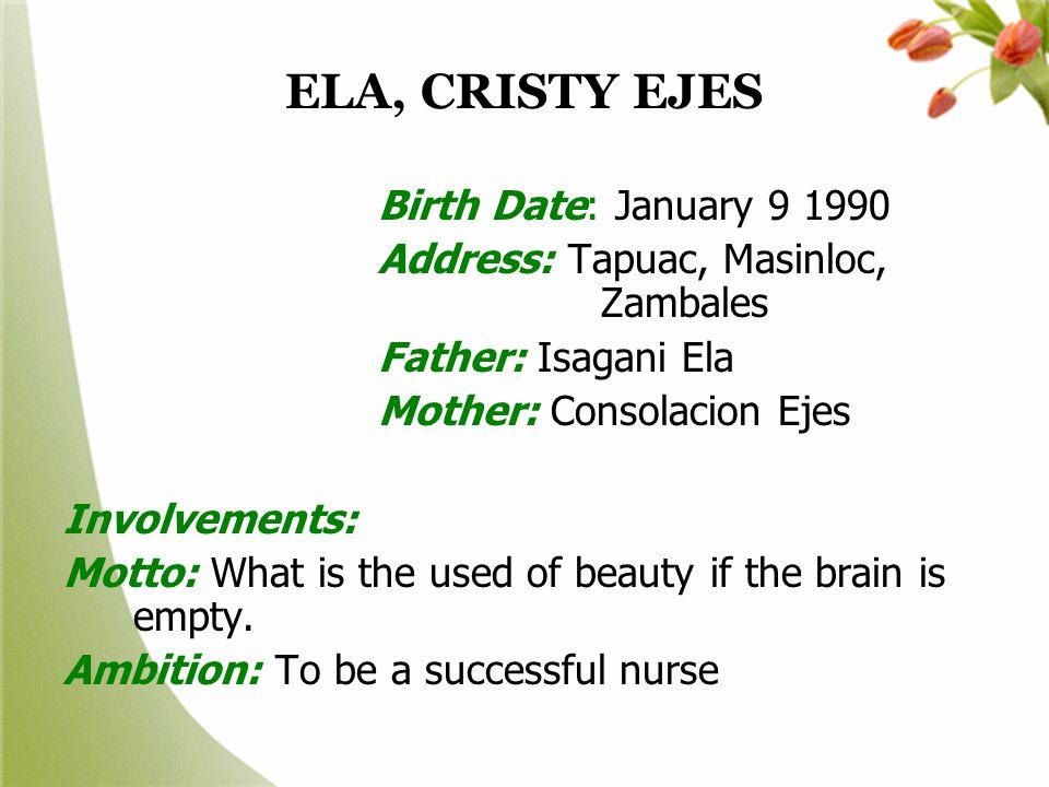 ELA, CRISTY EJES Birth Date: January 9 1990