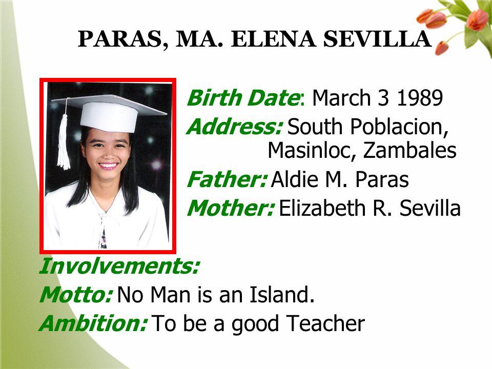 PARAS, MA. ELENA SEVILLA Birth Date: March 3 1989