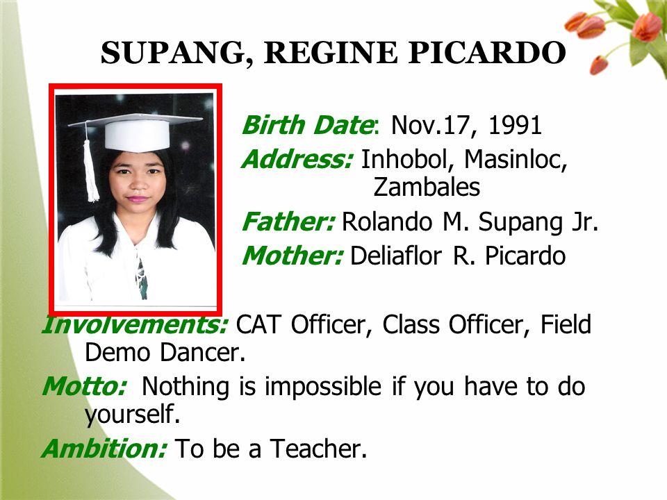 SUPANG, REGINE PICARDO Birth Date: Nov.17, 1991