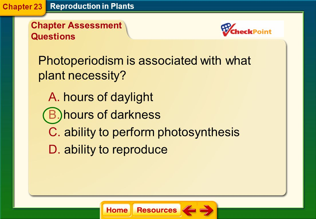 Photoperiodism is associated with what plant necessity