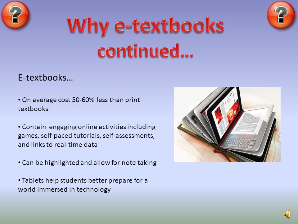 Why e-textbooks continued…