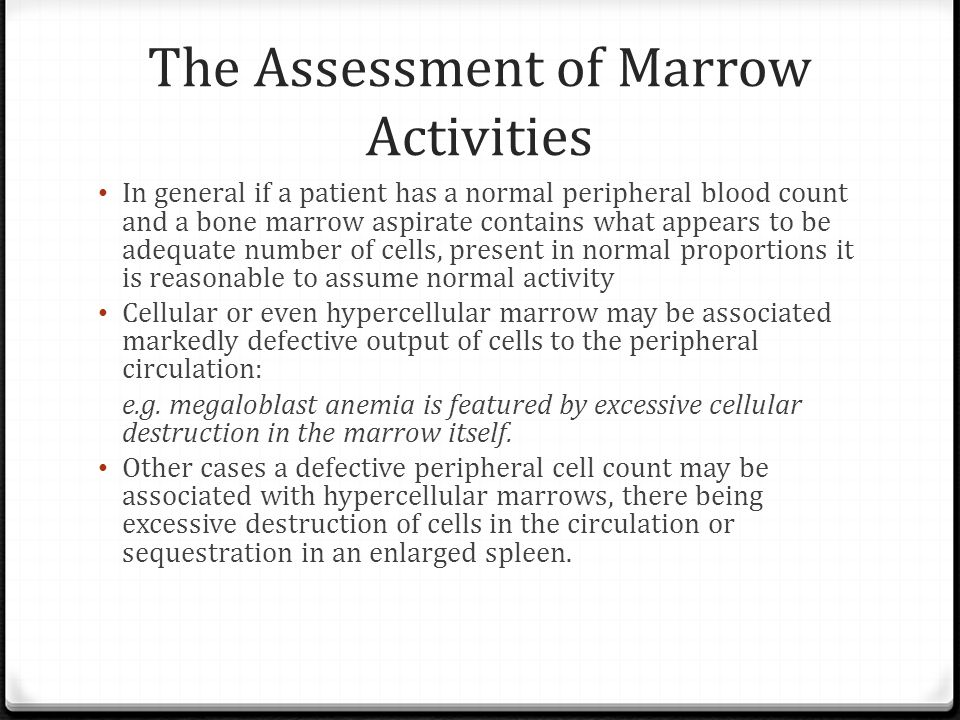 The Assessment of Marrow Activities
