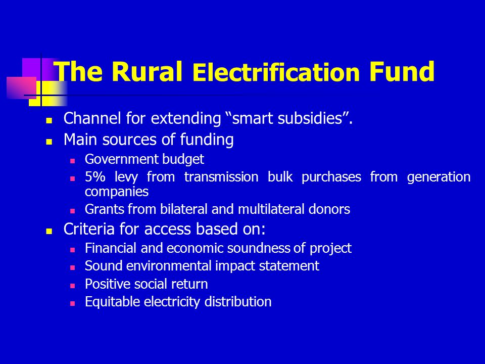 The Rural Electrification Fund