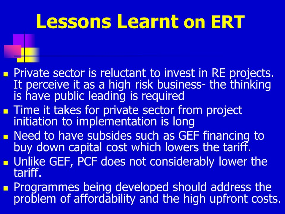 Lessons Learnt on ERT