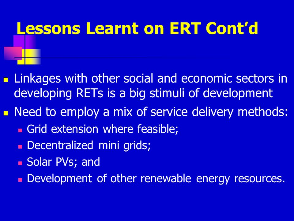 Lessons Learnt on ERT Cont'd